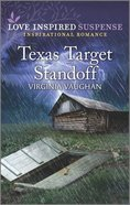 Texas Target Standoff (Cowboy Lawmen) (Love Inspired Suspense Series) Mass Market