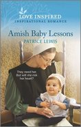 Amish Baby Lessons (Love Inspired Series) Mass Market
