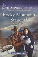 Rocky Mountain Standoff True Large Print (Justice Seekers) (Love Inspired Suspense Series) Paperback