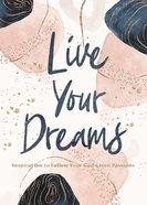 Live Your Dreams eBook