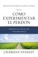 Cmo Experimentar El Perdn eBook