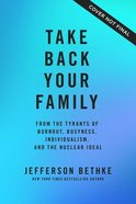 Take Back Your Family eBook