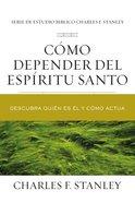 Cmo Depender Del Espritu Santo eBook