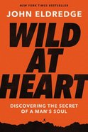 Wild At Heart Expanded Edition eBook
