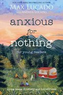Anxious For Nothing (Young Readers Edition) eBook
