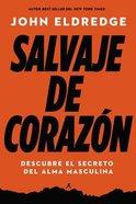 Salvaje De Corazn, Edicin Ampliada eBook