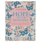 Hope For Each Morning: 366 Devotions Hardback