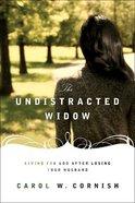 The Undistracted Widow Paperback