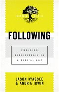 Following (Pastoring For Life: Theological Wisdom For Ministering Well) (Pastoring For Life: Theological Wisdom For Ministering Well Series) eBook