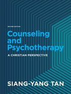 Counseling and Psychotherapy: A Christian Perspective (2nd Edition) Hardback