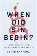 When Did Sin Begin? eBook