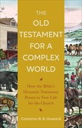 The Old Testament For a Complex World eBook