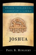 Joshua (Brazos Theological Commentary on the Bible) (Brazos Theological Commentary On The Bible Series) eBook