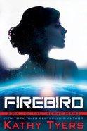 Firebird (#01 in Firebird Series) Paperback