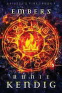 Embers (#01 in Abiassa's Fire Series) Paperback