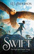 Swift (#01 in The Flight And Flame Trilogy Series) Paperback