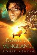 Dawn of Vengeance (#02 in The Droseran Saga Series) Paperback