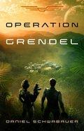 Operation Grendel Paperback
