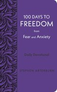 100 Days to Freedom From Fear and Anxiety, eBook