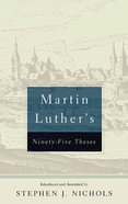 Martin Luther's Ninety-Five Theses (2nd Edition) Booklet