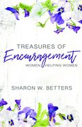 Treasures of Encouragement: Women Helping Women in the Church (25th Anniversary Edition) Paperback
