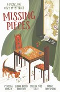 Missing Pieces: 4 Puzzling Cozy Mysteries Paperback