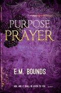 Purpose in Prayer Paperback