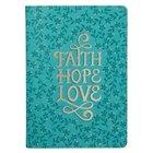 Journal: Faith Hope Love, Teal Imitation Leather