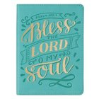 Journal: Bless the Lord O My Soul Blue (Psalm 103:1) Imitation Leather