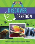 Discover Creation: An Illustrated Adventure For Kids Paperback