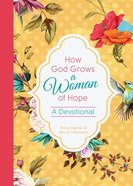 How God Grows a Woman of Hope Hardback