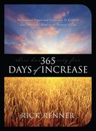 365 Days of Increase: Personalized Prayers and Confessions to Establish Your Heart and Mind in the Purposes of God Paperback