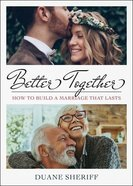 Better Together: Securing the Anchor Lines in Marriage Paperback