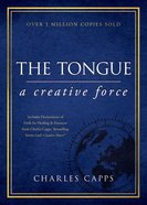 The Tongue: A Creative Force (Gift Edition) Hardback