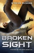 Broken Sight (The Face Of The Deep Series) Paperback