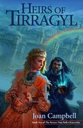 Heirs of Tirragyl (#02 in The Poison Tree Path Chronicles Series) Paperback