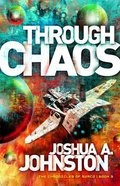 Through Chaos (#03 in The Chronicles Of Sarco Series) Paperback