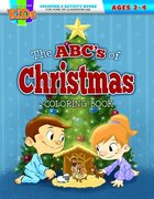 Abc's of Christmas, the (KJV) (Ages 2-4, Reproducible) (Warner Press Colouring/activity Under 5's Series) Paperback