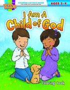 I Am a Child of God (NIV) (Ages 2-4, Reproducible) (Warner Press Colouring/activity Under 5's Series) Paperback