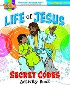 Life of Jesus Secret Codes (NIV) (Ages 5-7, Reproducible) (Warner Press Colouring & Activity Books Series) Paperback