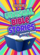 Unusual Bible Stories Activity Book (Itty Bitty Bible Series) Paperback
