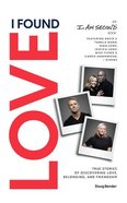 I Found Love: True Stories of Discovering Love, Belonging, and Friendship (5 Cds, Unabridged) CD