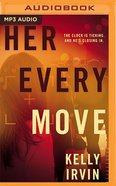 Her Every Move (Unabridged Mp3) CD