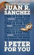 1 Peter For You: Offering Real Joy on Our Journey Through This World (God's Word For You Series) Hardback