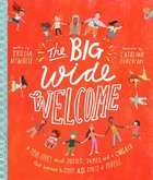 The Big Wide Welcome: A True Story About Jesus, James, and a Church That Learned to Love All Sorts of People (Tales That Tell The Truth Series) Hardback