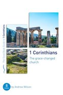 1 Corinthians: The Grace-Changed Church (8 Studies) (The Good Book Guides Series) Paperback
