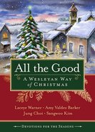 All the Good Devotions For the Season Paperback