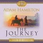 The Journey a Season of Reflections: Walking the Road to Bethlehem Paperback