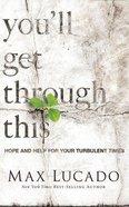 You'll Get Through This (Unabridged, 4 Cds) CD