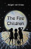 The Fire Children Paperback